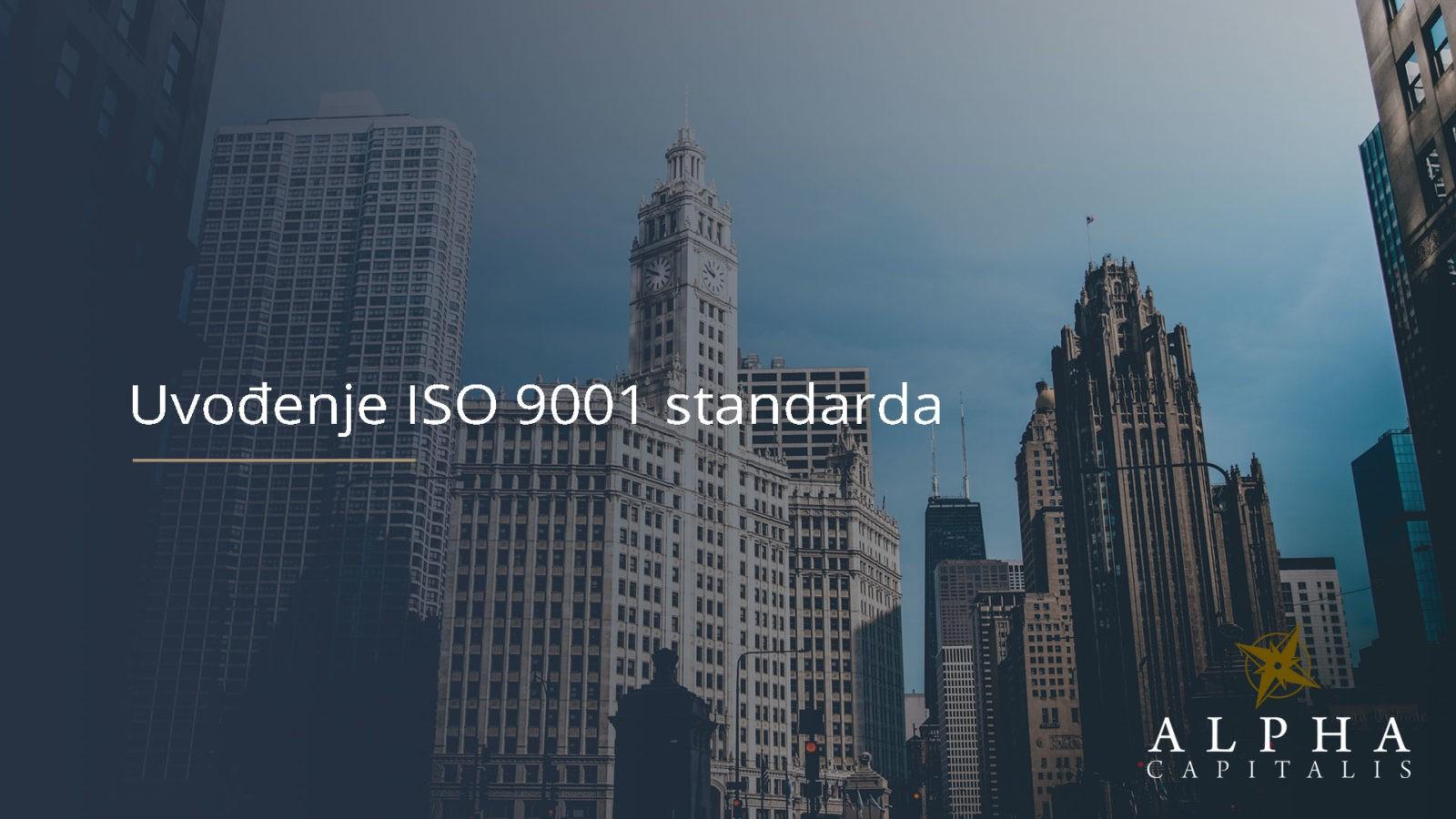 Uvodenje ISO 9001 standarda - Uvođenje ISO 9001 standarda