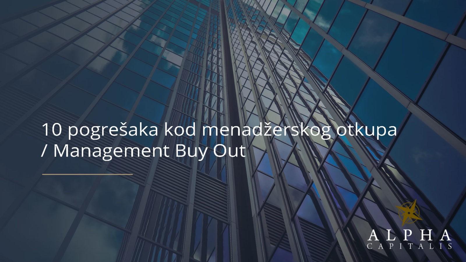 10 pogresaka kod menadzerskog otkupa Management Buy Out - 10 pogrešaka kod menadžerskog otkupa / Management Buy Out