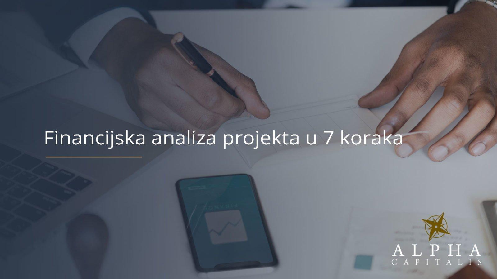 Financijska analiza projekta u 7 koraka - Financijska analiza projekta u 7 koraka