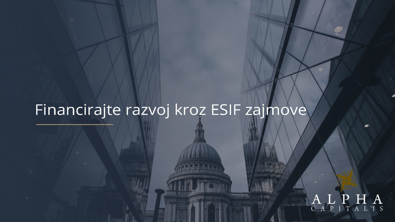 Financirajte razvoj kroz ESIF zajmove - Financirajte razvoj kroz ESIF zajmove