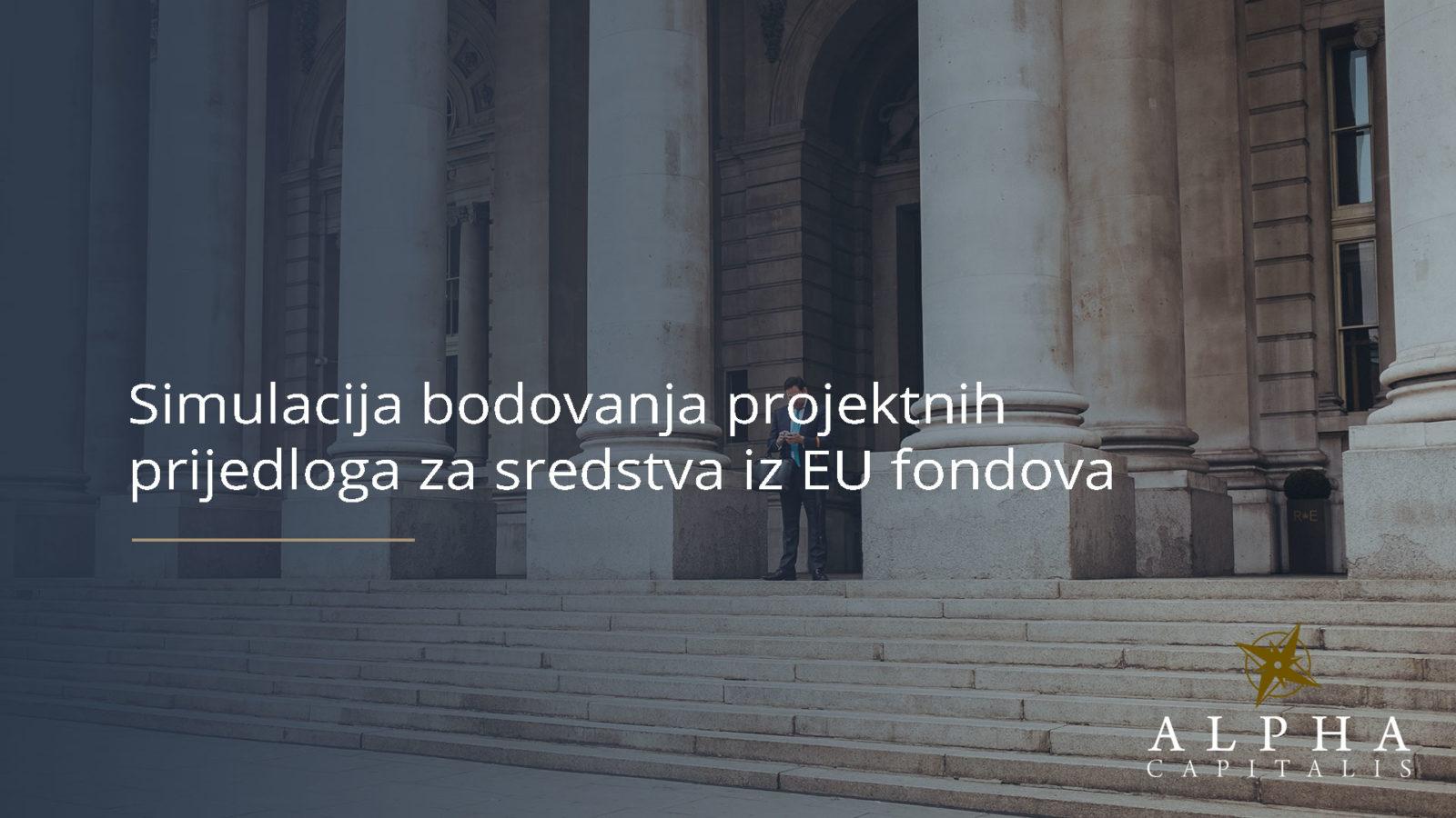 Simulacija bodovanja projektnih prijedloga za sredstva iz EU fondova - Simulacija bodovanja projektnih prijedloga za sredstva iz EU fondova