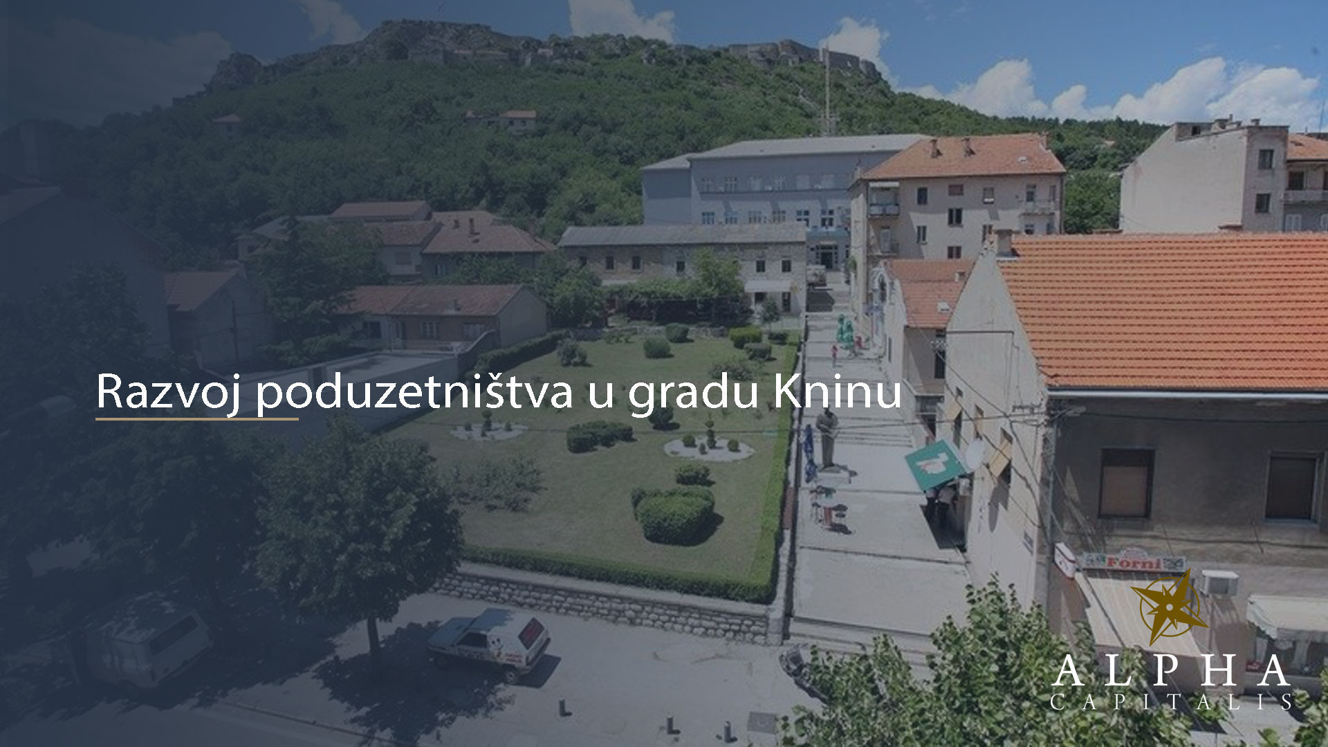 alpha-capitalis-Razvoj-poduzetništva-u-gradu-Kninu