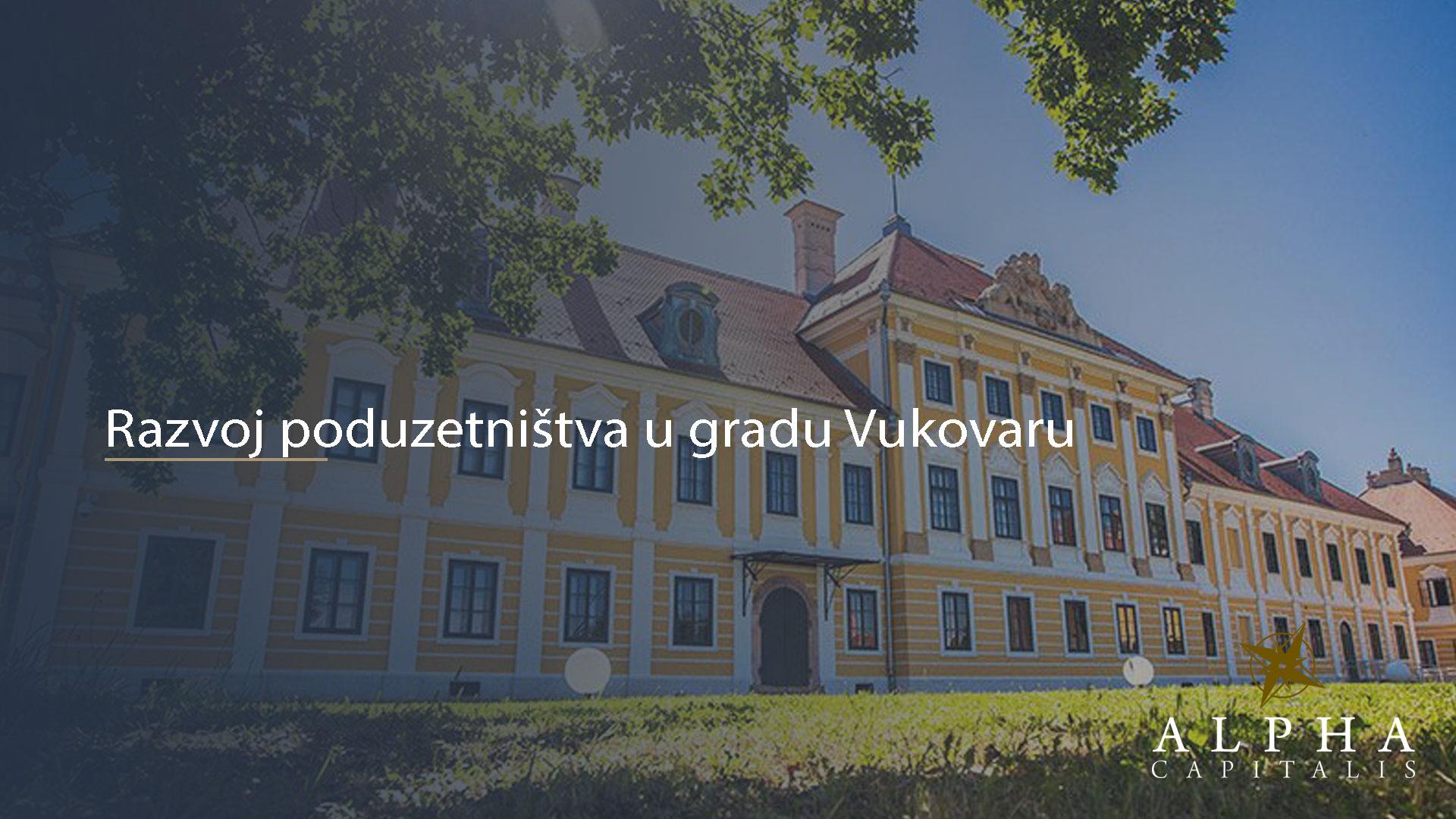 alpha-capitalis-Razvoj-poduzetništva-u-gradu-Vukovaru