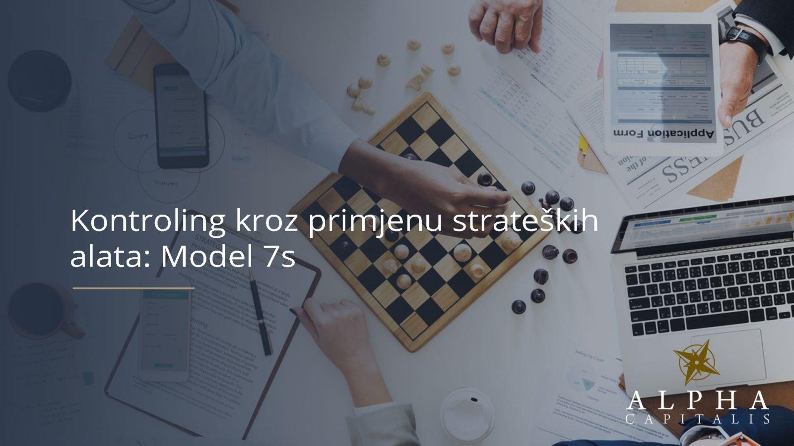 Kontroling kroz primjenu strateskih alata Model 7s - Kontroling kroz primjenu strateških alata: Model 7s