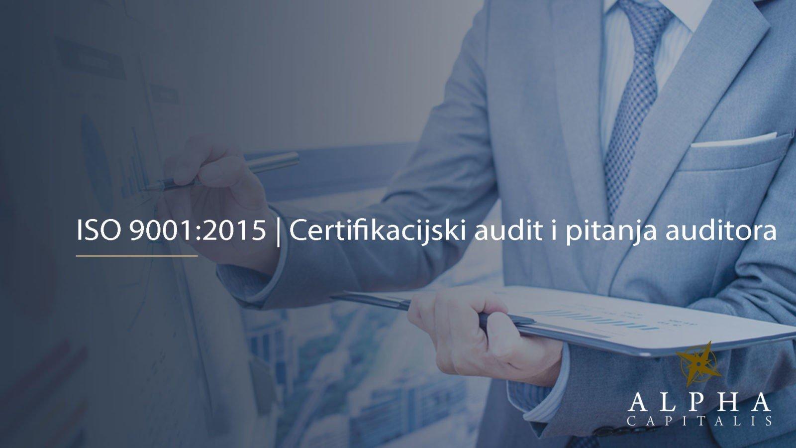 ISO pitanja auditora 2019 09 08 - Najčešća pitanja auditora prilikom certifikacijskog audita za ISO 9001:2015