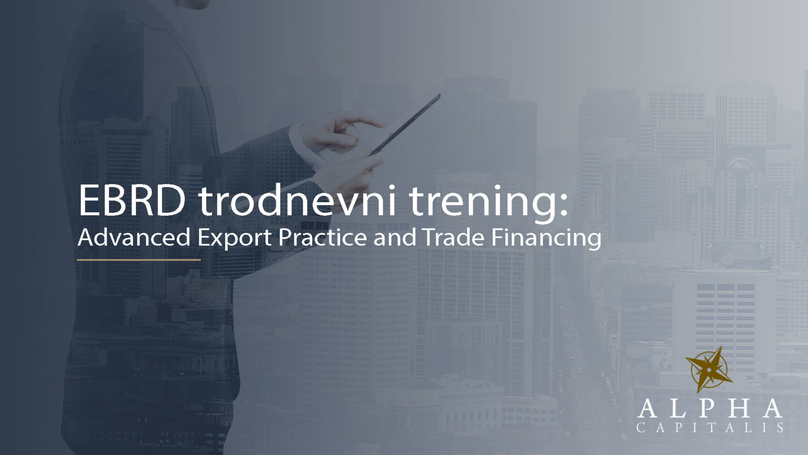 EBRD seminar - Trodnevni trening: Advanced Export Practice and Trade Financing