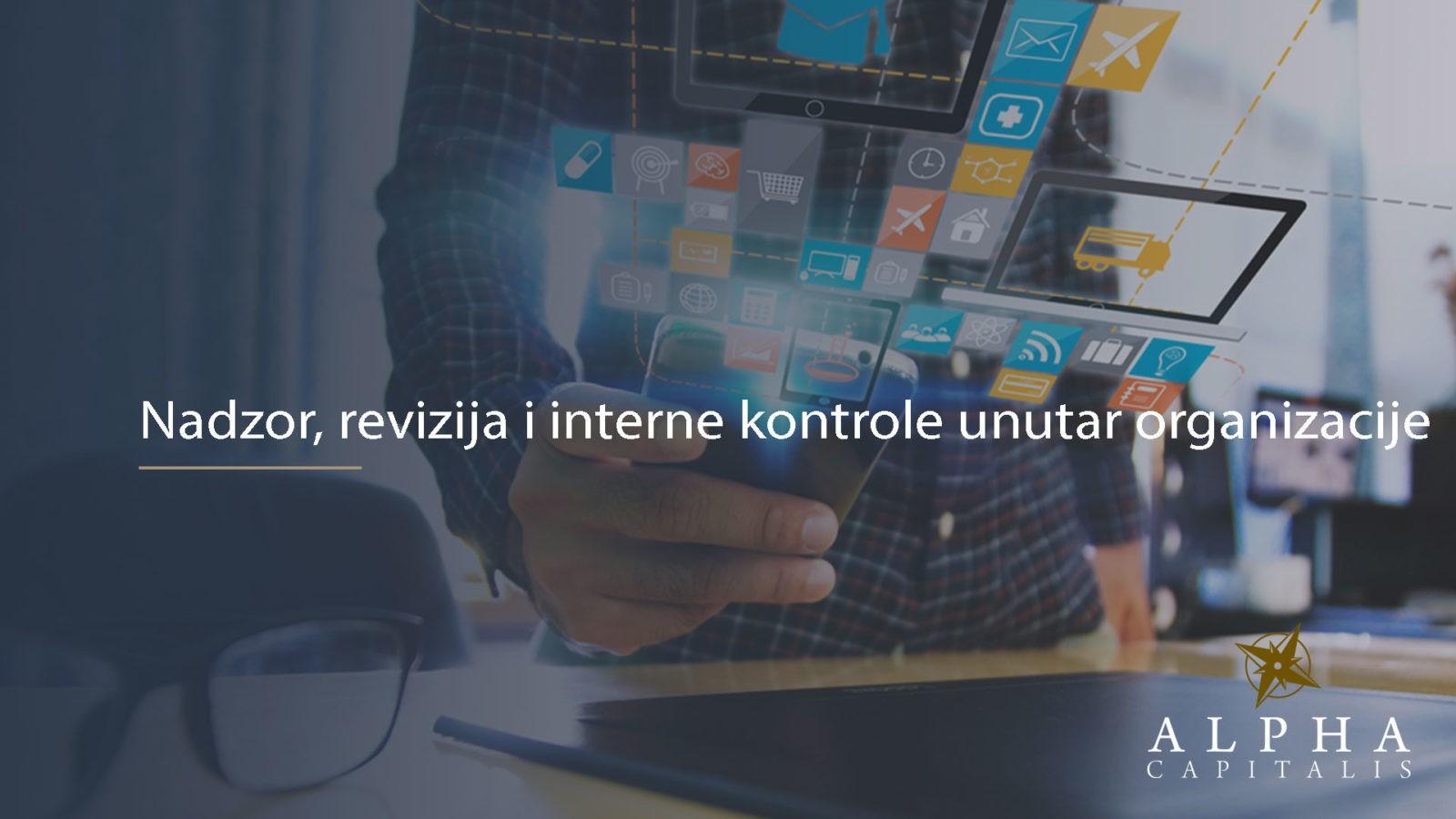 Nadzor 2019 10 30 - Nadzor, revizija i interne kontrole unutar organizacije