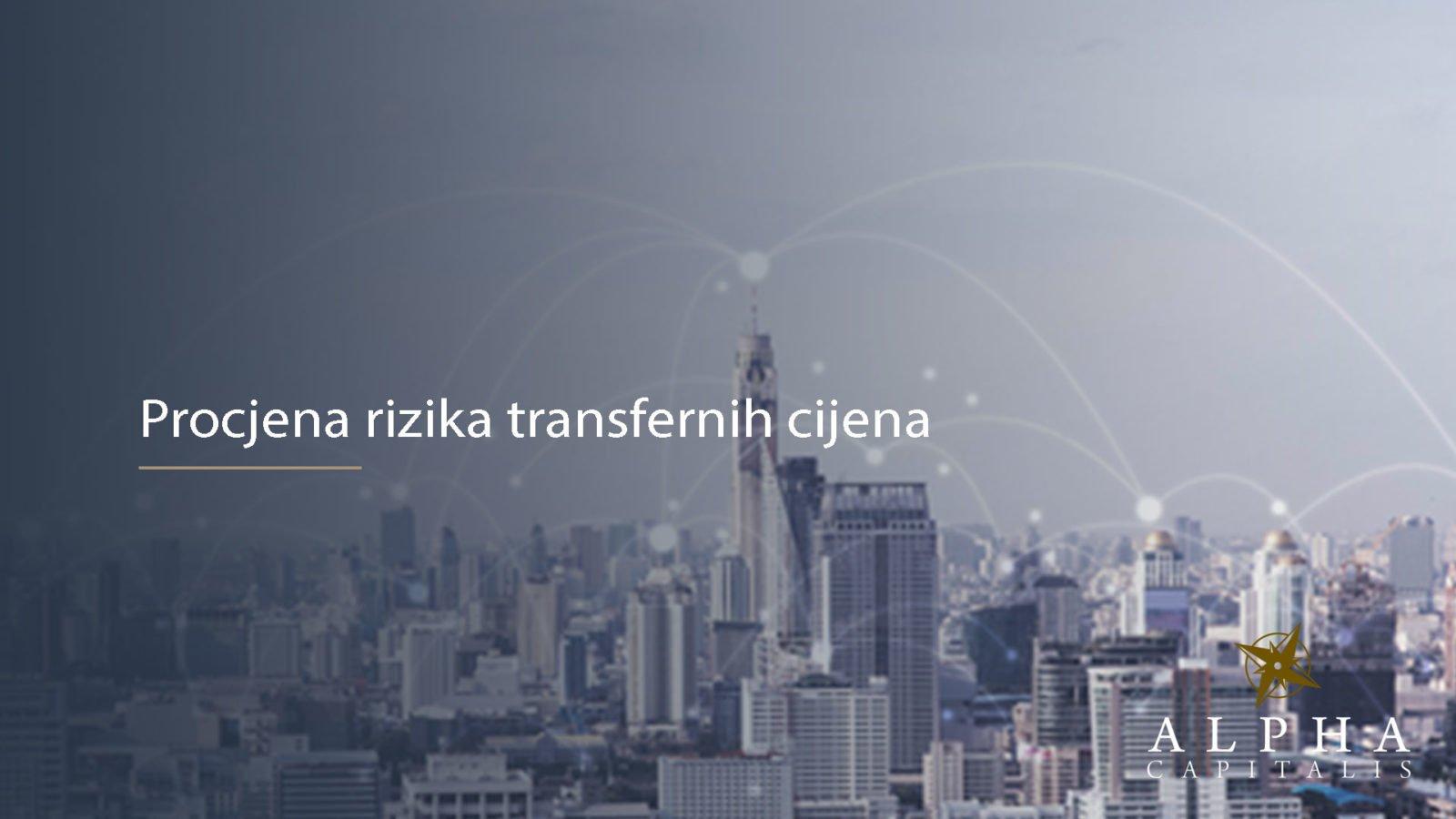 Transferne cijene rizik 2019 10 21 - Procjena rizika transfernih cijena
