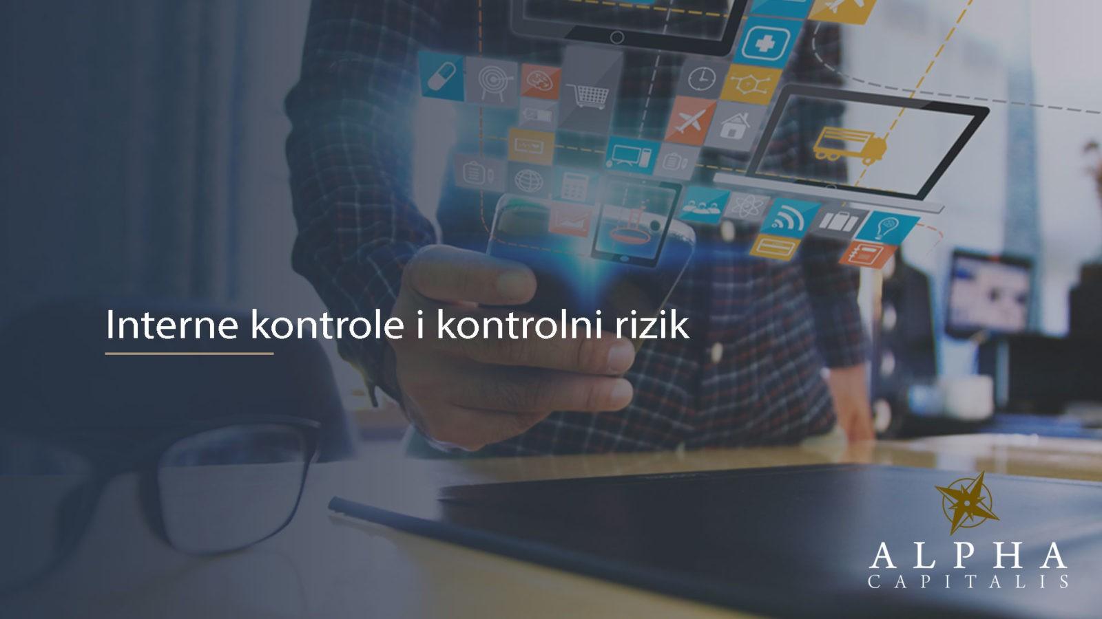 Interne kontrole 2019 12 22 - Ocjena sustava internih kontrola i procjena kontrolnog rizika