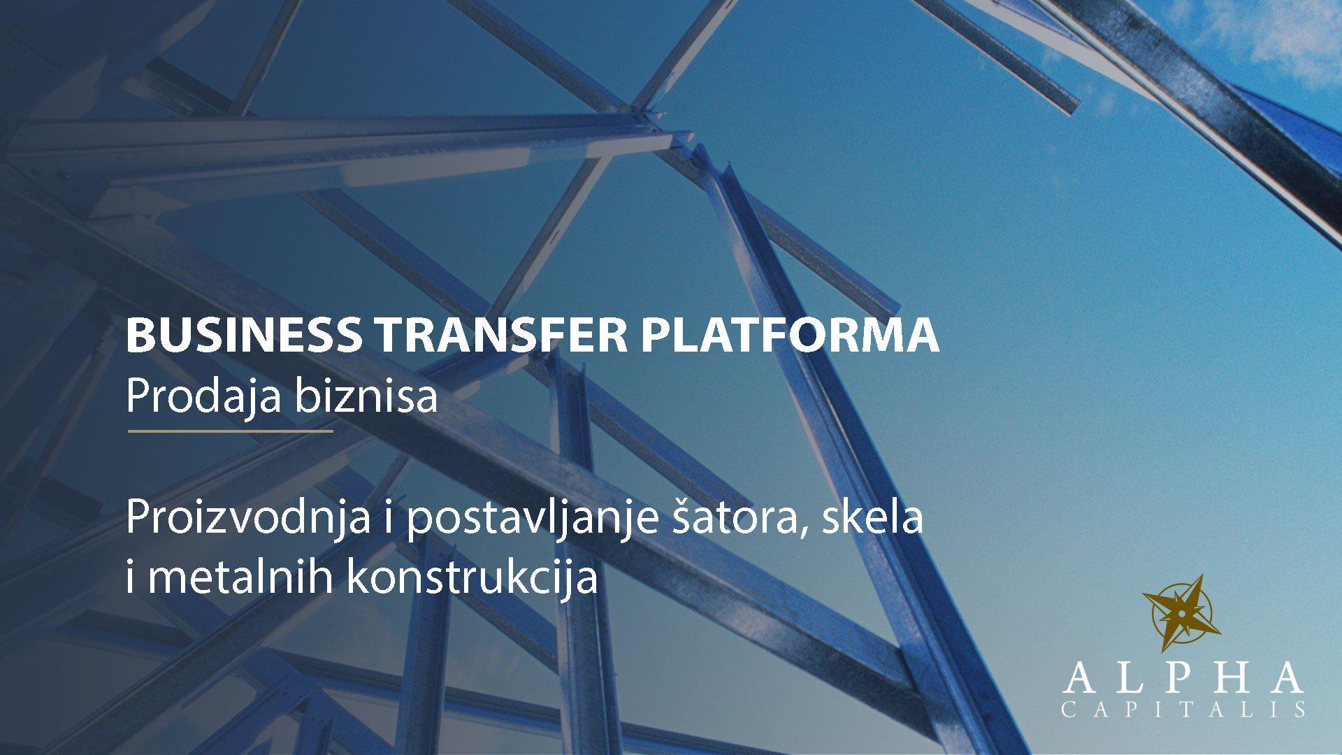 BUSINESS-TRANSFER-PLATFORMA-Prodaja-biznisa-Proizvodnja-postavljanje-šatora-skela
