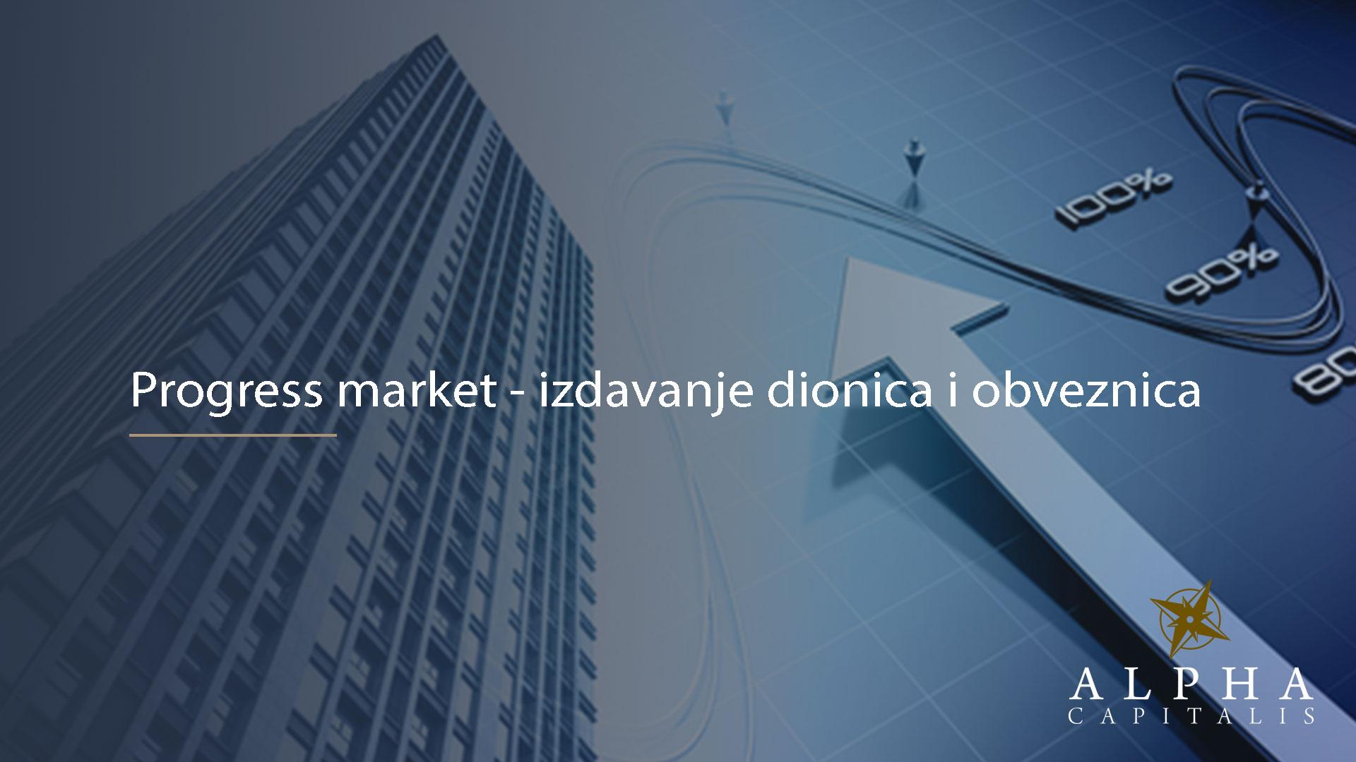 Progress market 2020 02 06 - Progress market - izdavanje dionica i obveznica