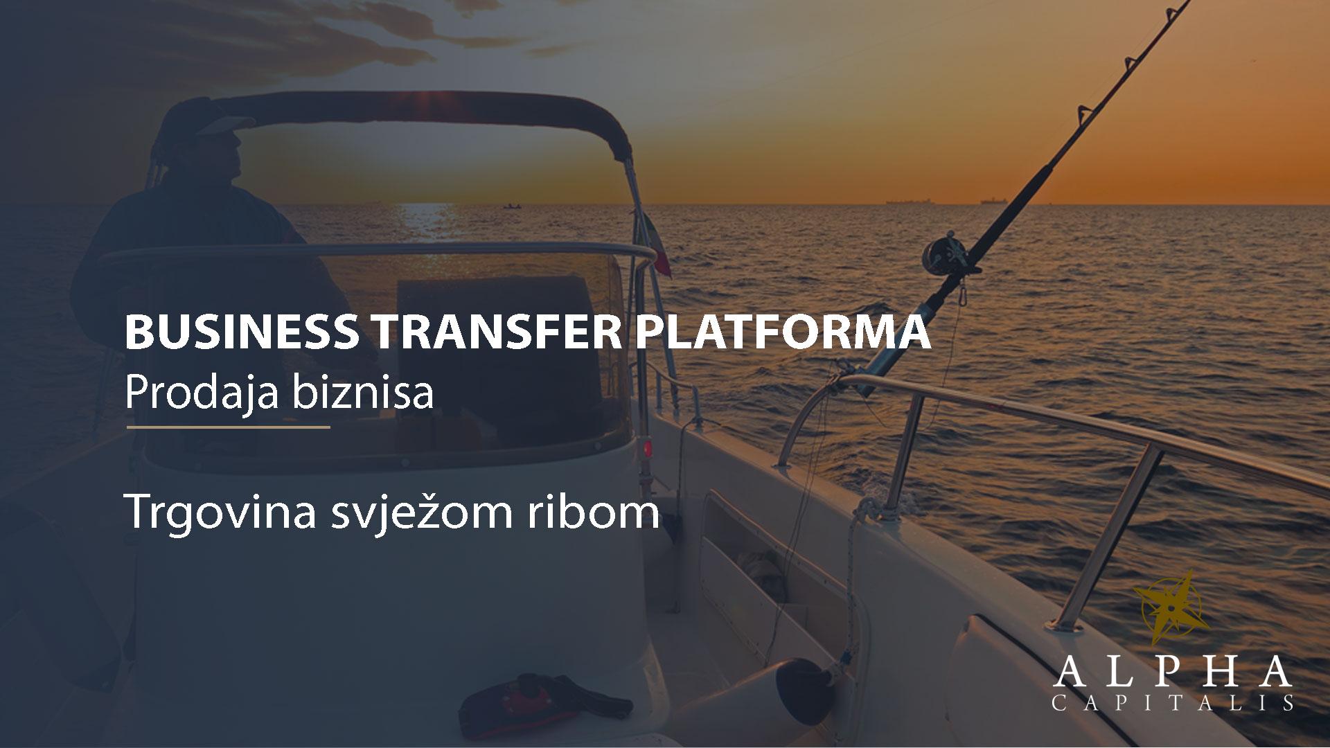 Business-transfer-platforma-prodaja biznisa-trgovina-svježom ribom