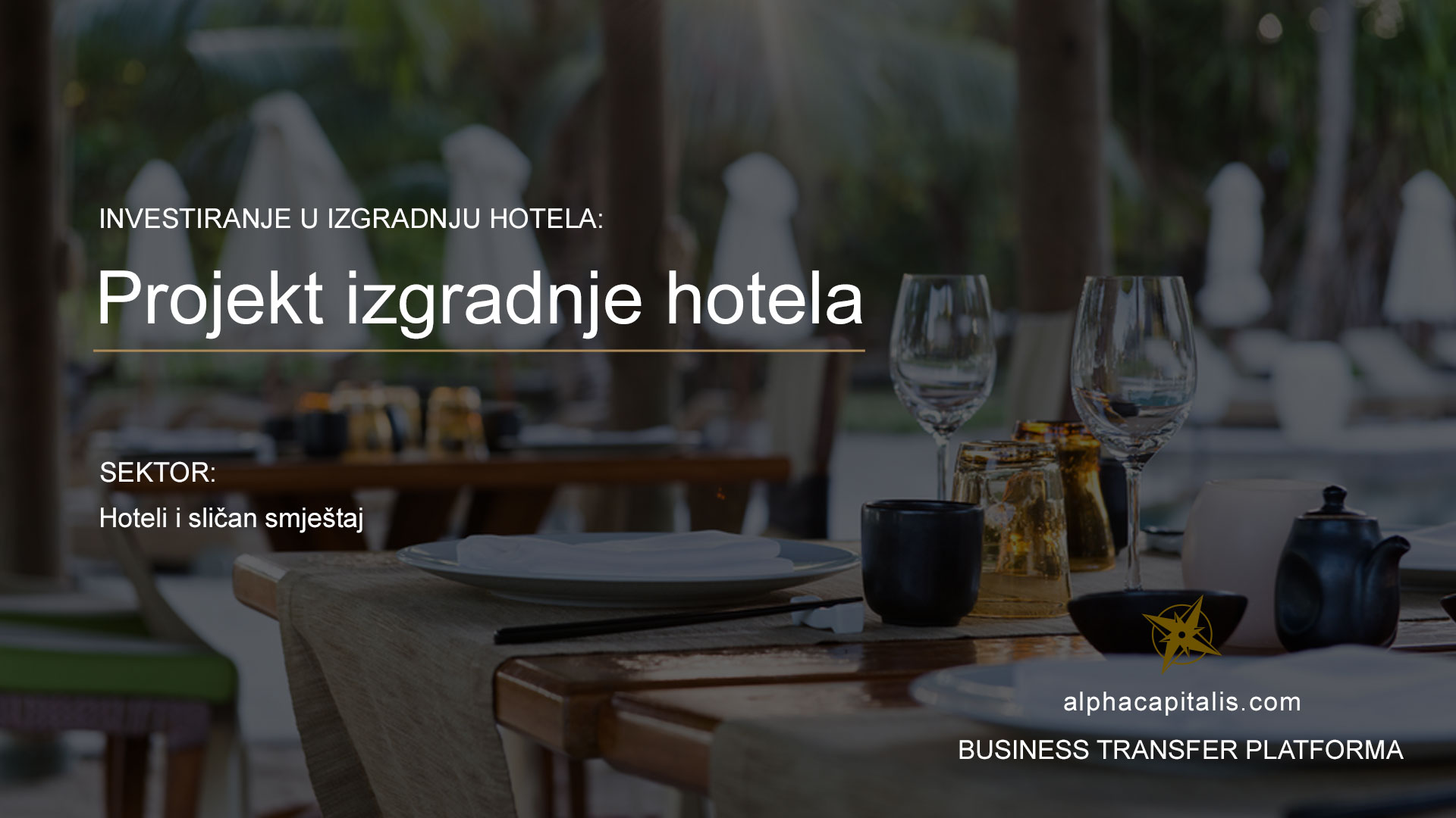 Alpha-Capitalis-Business-transfer-platforma-izgradnja-hotela