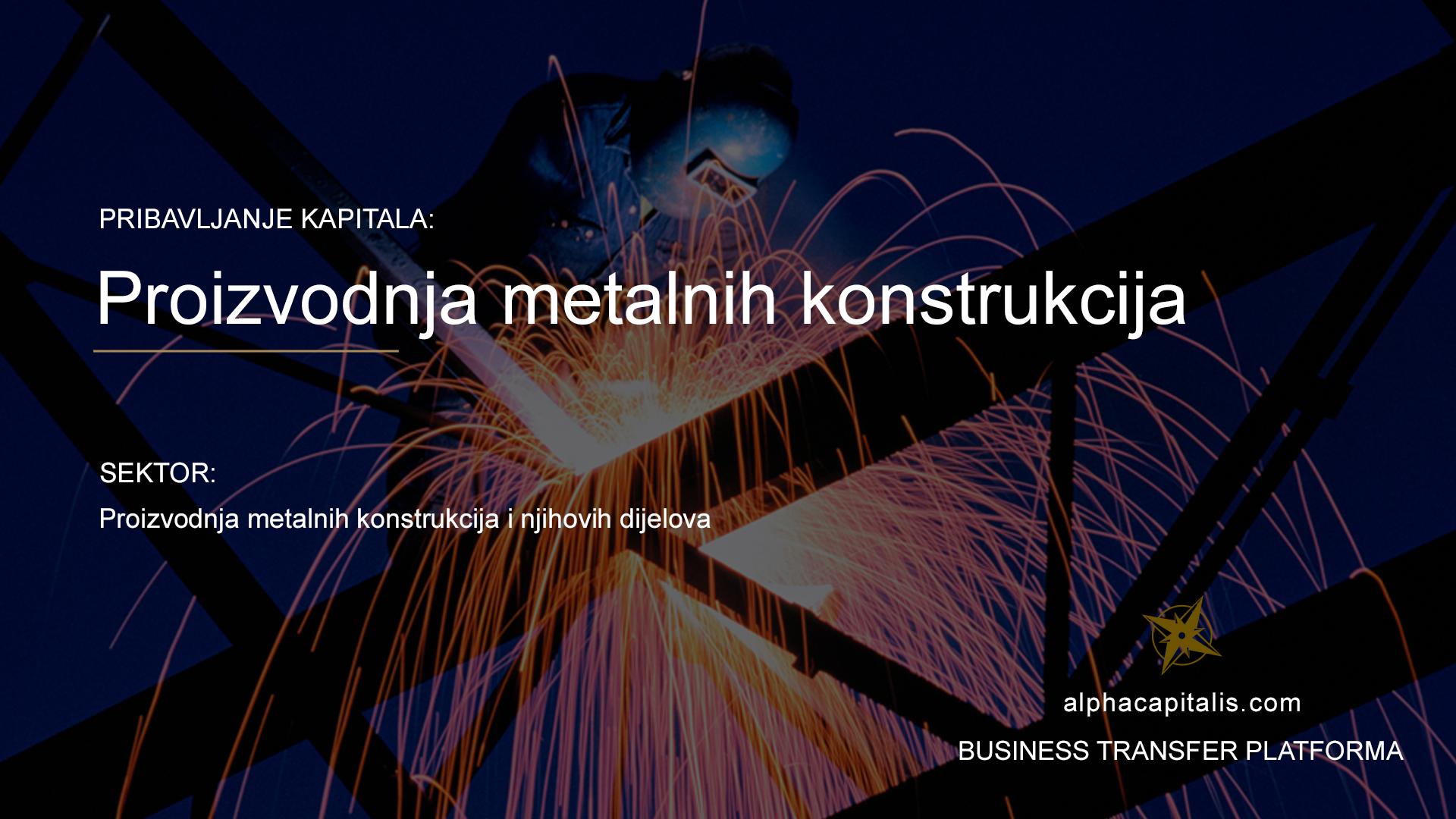 Alpha Capitalis- Business Transfer Platforma_metalne konstrukcije