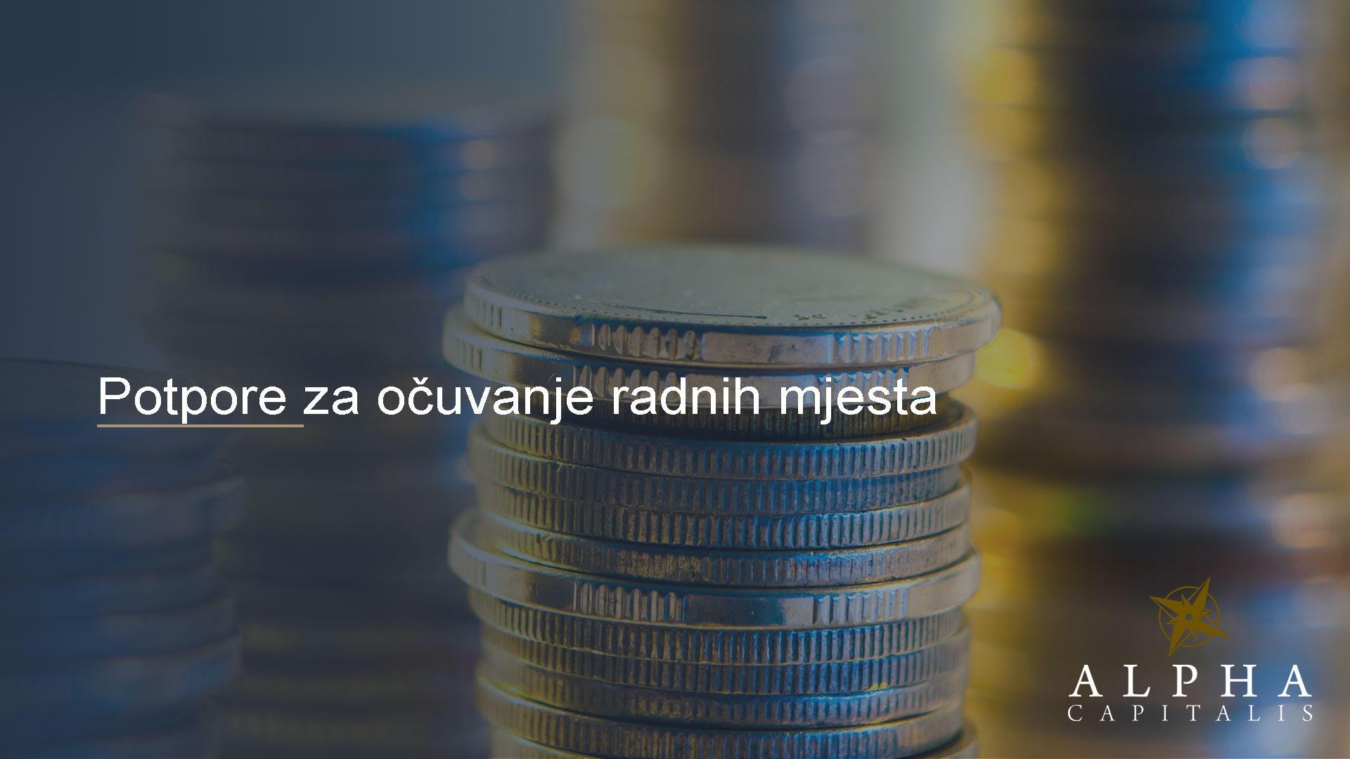 Alpha capitalis-novosti-potpore za očuvanje radnih mjesta