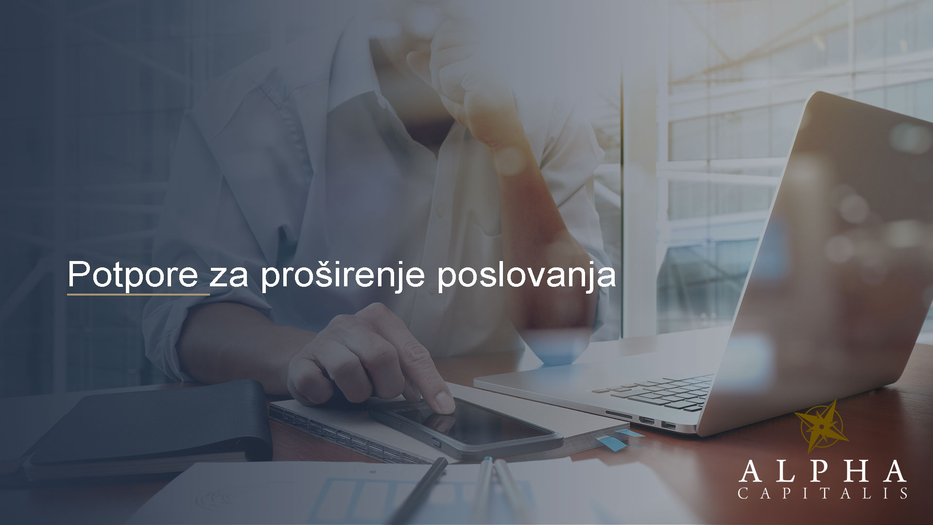 Alpha-Capitalis_novosti_Potpore-za-proširenje-poslovanja