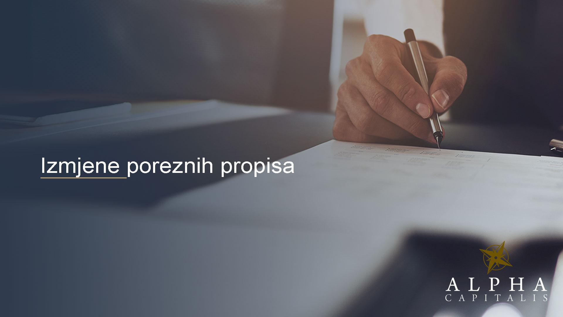 alpha capitalis-novosti_izmjene-poreznih propisa