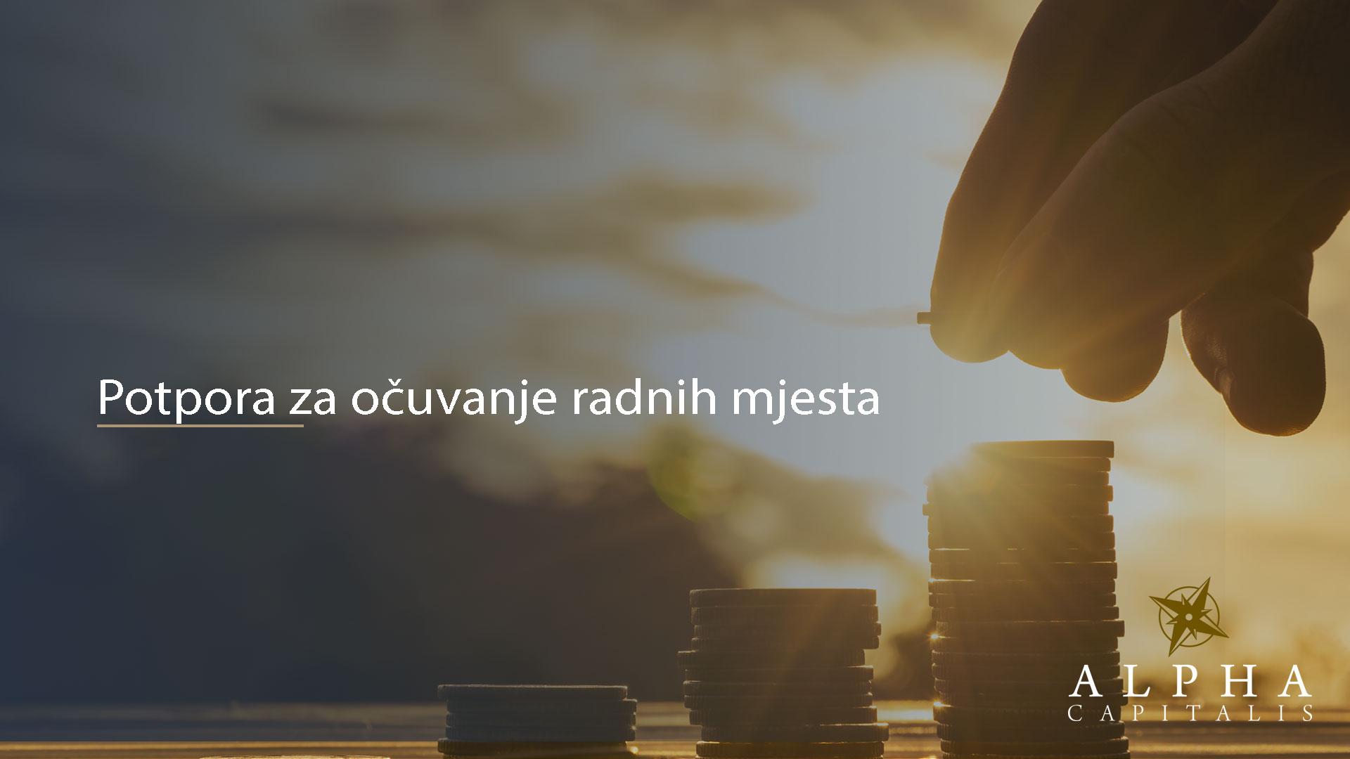 alpha-capitalis-novosti-potpore-za-ocuvanje-radnih-mjesta