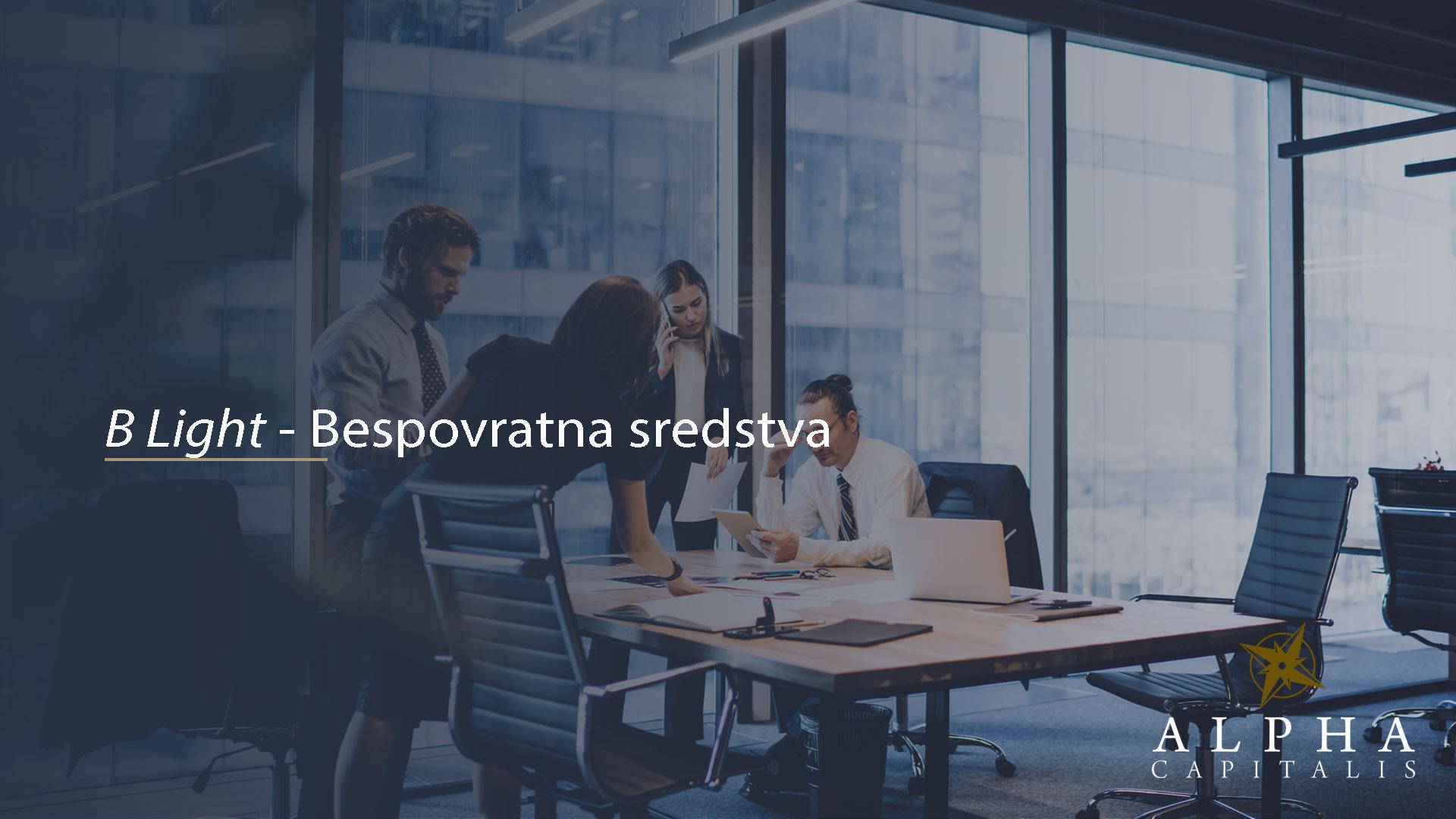 alpha-capitalis-novosti_b-light-bespovratna-sredstva