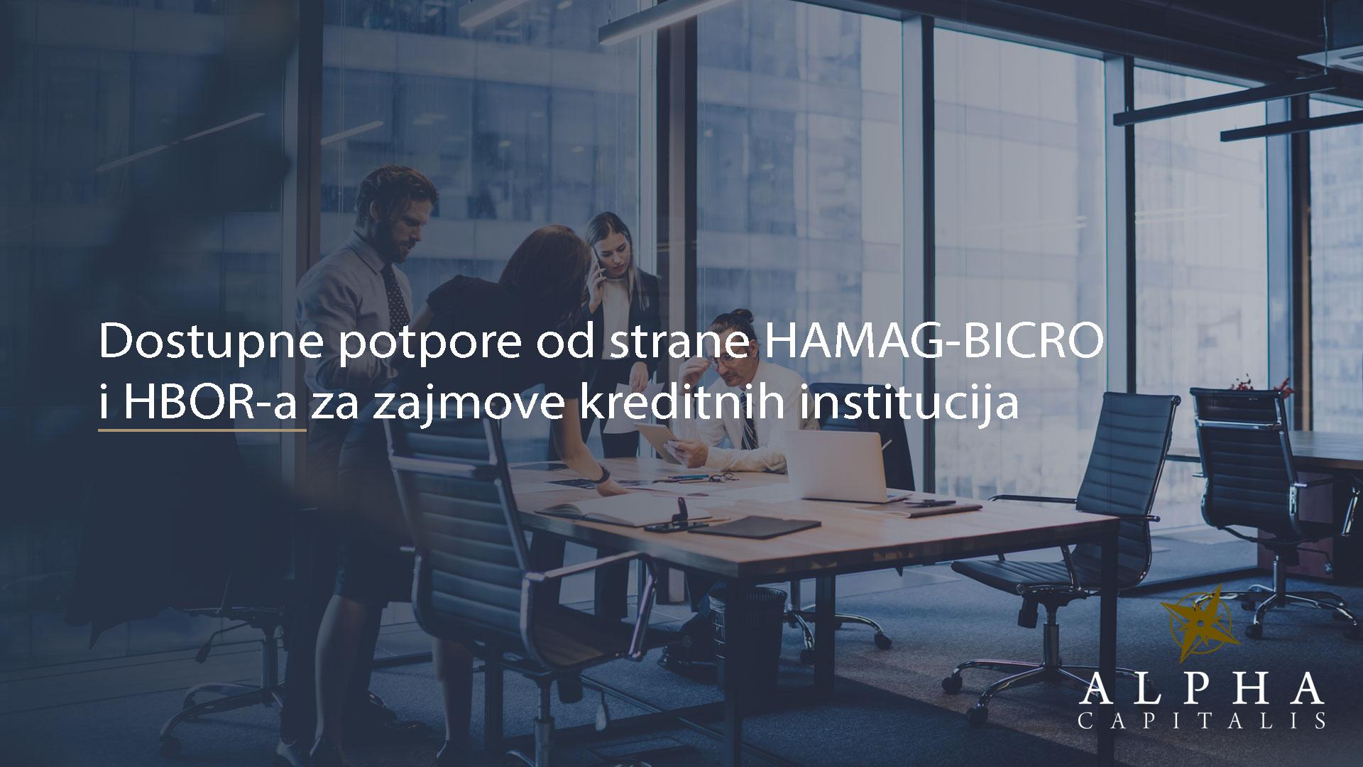 Dostupne-potpore-od-strane-HAMAG-BICRO-i-HBOR-a-za-zajmove-kreditnih-institucija