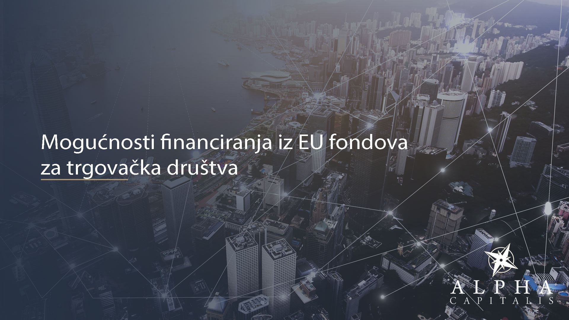 alpha-capitalis-Mogućnosti financiranja iz EU fondova za trgovačka društva