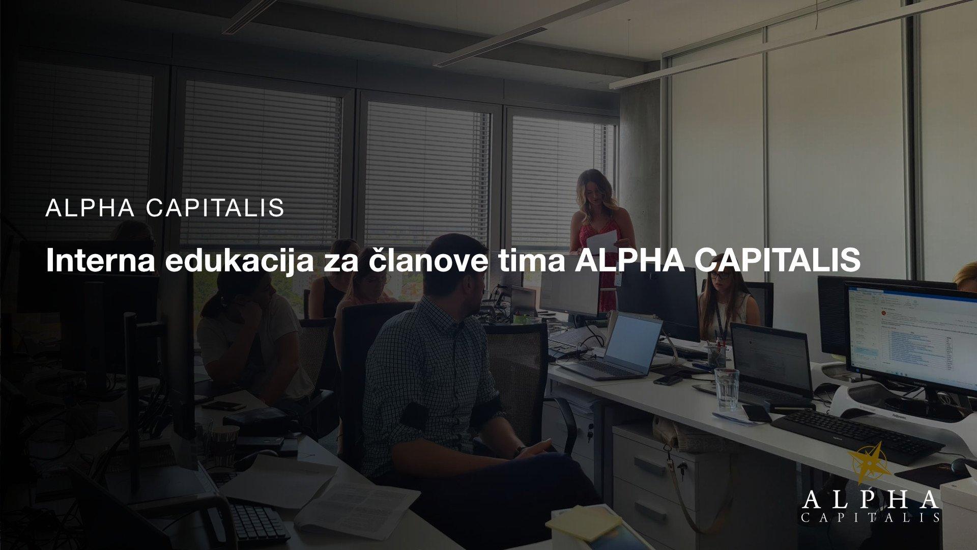 Interna edukacija za članove tima ALPHA CAPITALIS